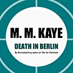 Death in Berlin | M. M. Kaye