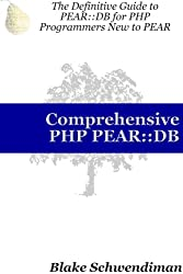 Comprehensive Php Pear: Db