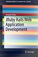 JRuby Rails Web Application Development Front Cover