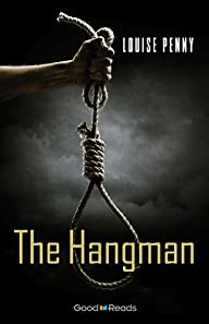 The Hangman (Chief Inspector Gamache…
