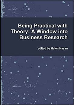 Being Practical With Theory: A Window Into Business Research
