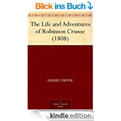 The Life and Adventures of Robinson Crusoe (1808) (English Edition)