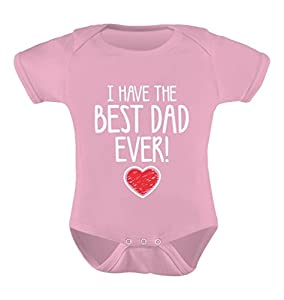 TeeStars - I Have The BEST DAD EVER! Father's Day Gift Cute Unisex Baby Onesie 24M Pink