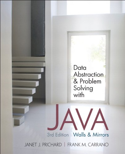 Data Abstraction and Problem Solving with Java: Walls and...