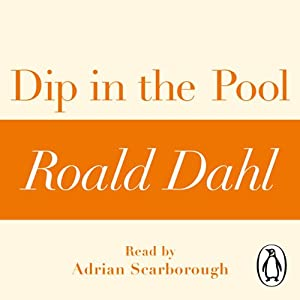 Dip in the Pool: A Roald Dahl Short Story | [Roald Dahl]