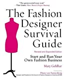 img - for [ The Fashion Designer Survival Guide: Start and Run Your Own Fashion Business (Revised, Expanded) Gehlhar, Mary ( Author ) ] { Paperback } 2008 book / textbook / text book