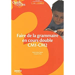 Faire de la grammaire en cours double CM1-CM2