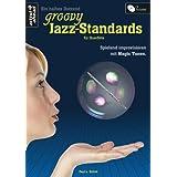 """Ein halbes Dutzend groovy Jazz-Standards f�r Querfl�te: Spielend Improvisieren mit Magic Tones (inkl. Audio-CD)von """"Paul L. Sch�tt"""""""