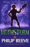 Mothstorm (0747594163) by Reeve, Philip