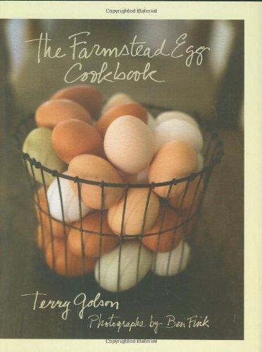 The Farmstead Egg Cookbook by Terry Golson