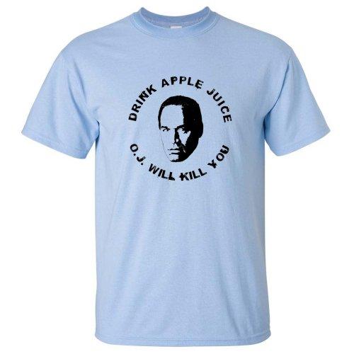 Drink Apple Juice Oj Simpson Kill You T-Shirt Youth T-Shirt Light Blue M
