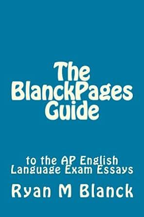 3 essays ap english language exam