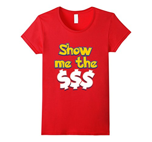 Womens-EmmaSaying-Show-Me-The-Money-Shirt-For-Proud-Greedy-People-Red