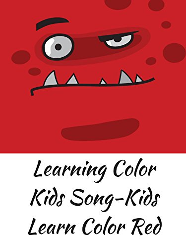 Learning Color Kids Song-Kids Learn Color Red