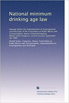 an analysis of the national minimum drinking age act in the united states 3 american states could soon lower drinking age to 18 published time: 13 jan, 2016 the legal age of 21 in the us has been in force since the national minimum drinking age act of 1984 before the 21 minimum legal drinking age was implemented by all states.