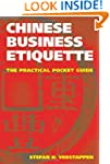 Chinese Business Etiquette: The Pract...