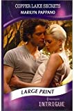 Copper Lake Secrets (Mills & Boon Largeprint Intrigue) (0263229920) by Pappano, Marilyn