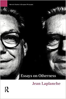 essays on otherness laplanche Essays on otherness by jean laplanche, 9780415131070, available at book depository with free delivery worldwide.