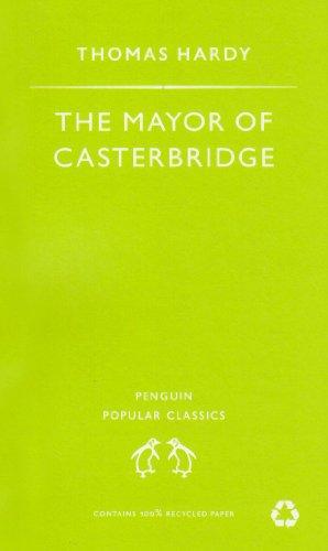 Mayor of Casterbridge (Penguin Popular Classics)