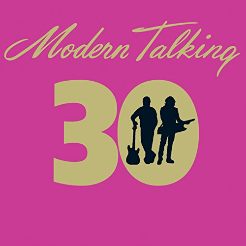Modern Talking - 30 - Zortam Music