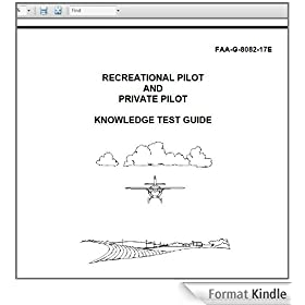RECREATIONAL PILOT AND PRIVATE PILOT KNOWLEDGE TEST GUIDE, Plus 500 free US military manuals and US Army field manuals when you sample this book (English Edition)