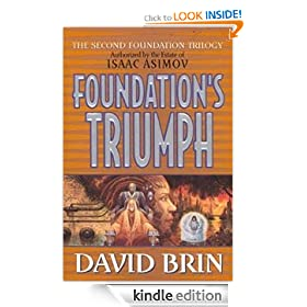 Foundation's Triumph: Foundation: Second Foundation Trilogy, Book 3