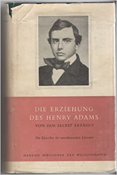 the education of henry adams 3 essay The education of henry adams is an autobiography that records the struggle of bostonian henry adams (1838-1918), in his later years, to come to terms with the dawning 20th century new essays on the education of henry adams.