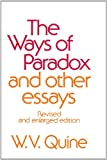The Ways of Paradox and Other Essays, Revised Edition (0674948378) by Quine, W. V.