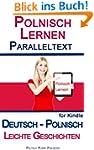 Polnisch Lernen - Parallel Text - Lei...