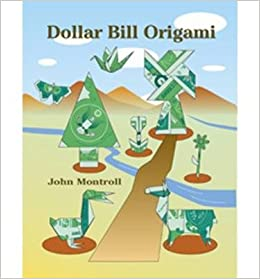 dollar bill origami dollar bill origami by montroll