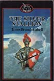 Silver Stallion (Unicorn) (0048232424) by Cabell, James Branch