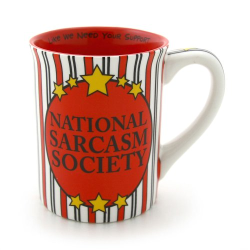 Enesco Our Name is Mud National Sarcasm Society Mug, 11.4cm