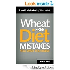 Wheat Free Diet Mistakes You Wish You Knew - Scientifically Backed up Without BS!