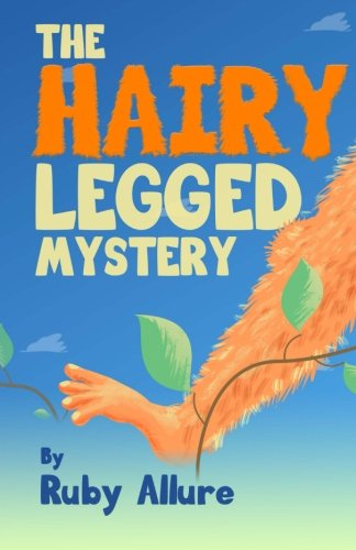 The-Hairy-Legged-Mystery-Mischievious-Mysteries