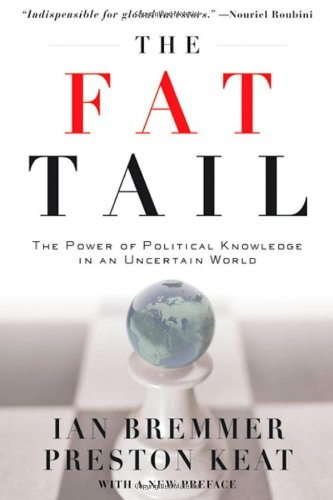 The Fat Tail: The Power of Political Knowledge in an Uncertain World (with a New Preface)