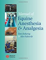 Manual of Equine Anaesthesia and Analgesia