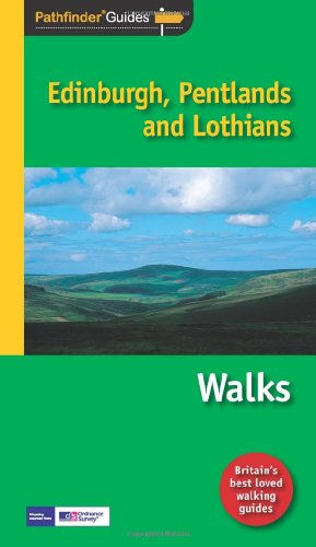 Pathfinder Edinburgh: Pentlands and Lothians: Walks (Pathfinder Guides)