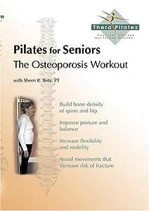Pilates for Seniors-The Osteoporosis Workout