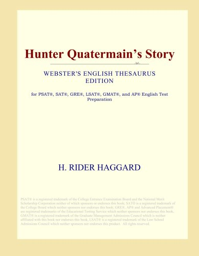 Hunter Quatermain's Story (Webster's English Thesaurus Edition) (International Hunters Inc compare prices)