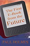 img - for The First E-book from the Future book / textbook / text book