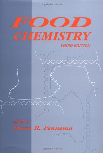 Food Chemistry, Third Edition (Food Science And Technology)