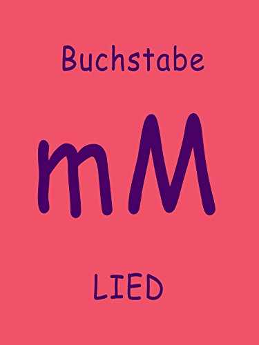 Clip: Buchstabe M Lied : Watch online now with Amazon Instant Video: Lern mit mir