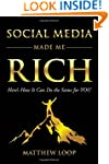 Social Media Made Me Rich: Here's How...