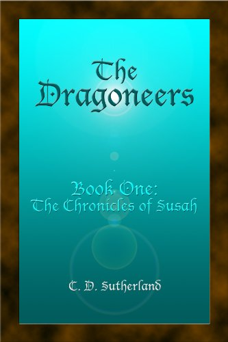 The Dragoneers (The Chronicles of Susah)