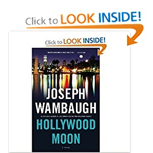 Hollywood Moon: A Novel. Joseph Wambaugh Wambaugh and Joseph Wambaugh