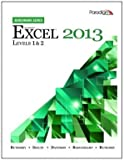 img - for Microsoft Excel 2013: Levels 1 and 2 book / textbook / text book