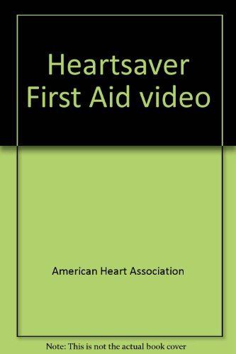 heartsaver-first-aid-video-by-american-heart-association-2006-05-02