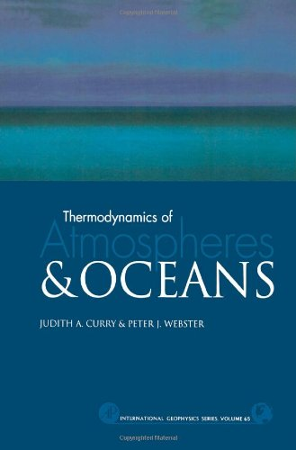 Thermodynamics of Atmospheres and Oceans, Volume 65 (International Geophysics)