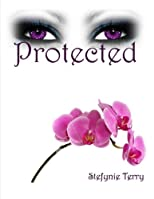 Protected (The Protector Series)