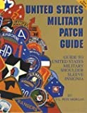 United States Military Patch Guide
